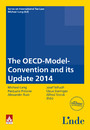 The OECD-Model-Convention and its 2014 - Schriftenreihe IStR Band 90
