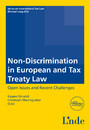 Non-Discrimination in European and Tax Treaty Law - Schriftenreihe IStR Band 94