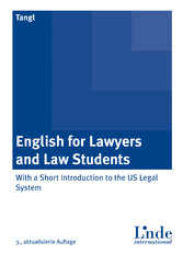 English for Lawyers and Law Students - With a Short Introduction to the US Legal System