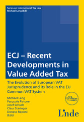 ECJ - Recent Developments in Value Added Tax - Schriftenreihe IStR Band 84