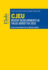CJEU - Recent Developments in Value Added Tax 2015 - Schriftenreihe IStR Band 99
