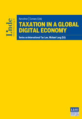 Taxation in a Global Digital Economy - Schriftenreihe IStR Band 107
