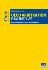 OECD Arbitration in Tax Treaty Law - Schriftenreihe IStR Band 111