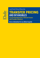 Transfer Pricing and Intangibles - Current Developments, Relevant Issues and Possible Solutions