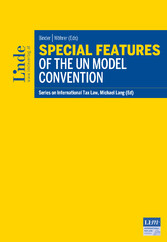 Special Features of the UN Model Convention - Schriftenreihe IStR, Band 117